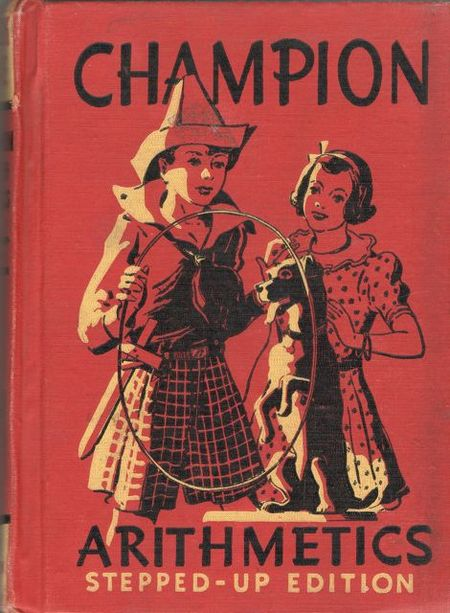 Champion arithmetic, 1937, math book, dog through hoop,