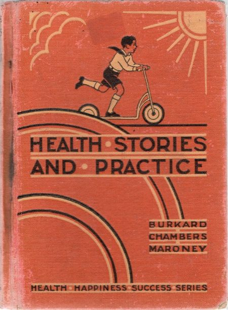 Health stories and practice,1931, children's health mid 20th century,