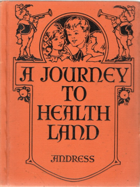 Journey to health land, ginn and company, Blanche Fisher Tate, children's health 20th century, 1924
