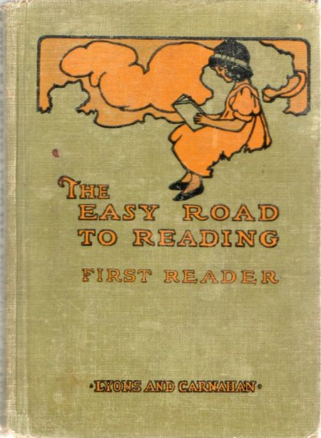 Easy Road To Readin, reading primer, 1919, Lyons & Carnahan, mary louise spoor,