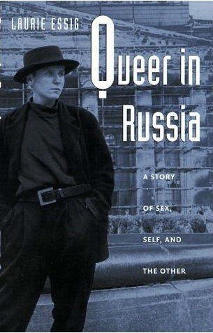 Queer In Russia, Laurie Essig, Liza Cowan photo