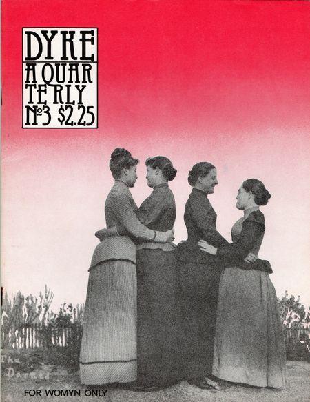DYKE A Quarterly no 3, 1976 photo by Alice Austen