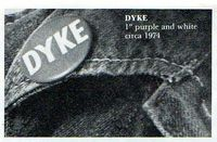 DYKE button circa 1974, photo irene young ,dyke a quarterly