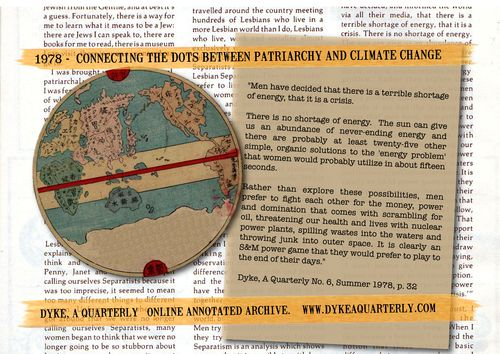 CONNECTING THE DOTS between patriarch and climate change. 1978 dyke a quarterly. graphic by liza cowan 2012