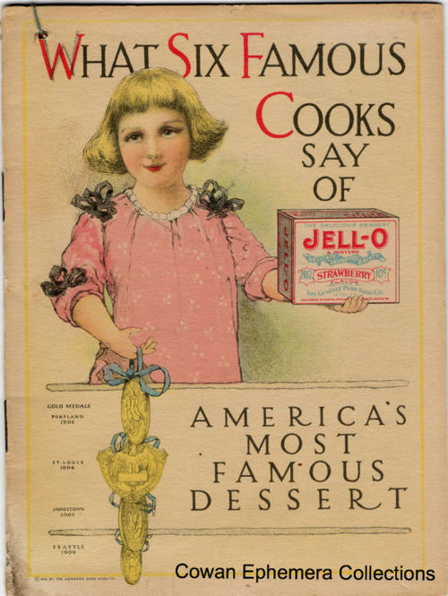 Jello girl what 6 famous cooks say of Jello cowan ephemera collections