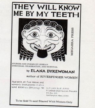 Ad they will know me by my teeth elana dykewomon