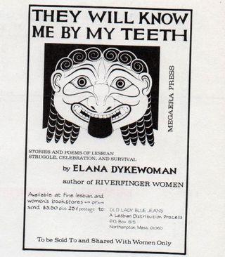 Ad they will know me by my teeth elana dykewomon