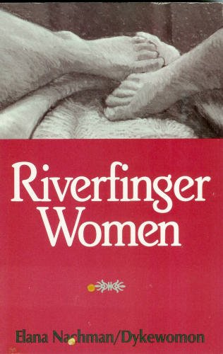 Elana dykewomon riverfinger womon naiad press 1992