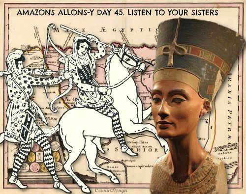 Amazons allons y day 45 Egypt nefertiti, liza cowan CowanDesign
