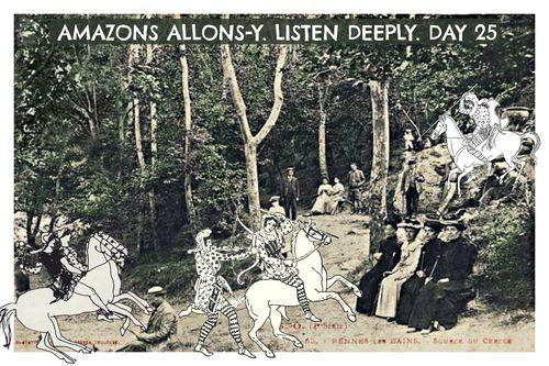 AMAZONS DAY 25 LISTEN DEEPLY Liza cowan CowanDesign