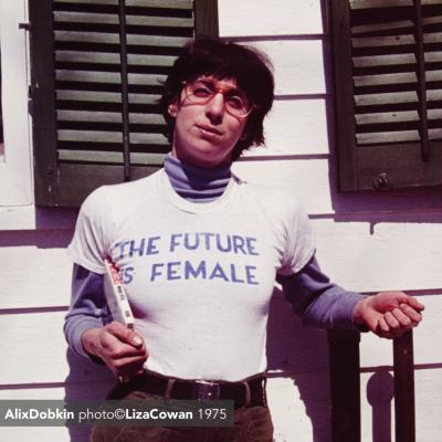 Alix Dobkin, photo ©Liza Cowan. the future is female 1975 high res copy 2