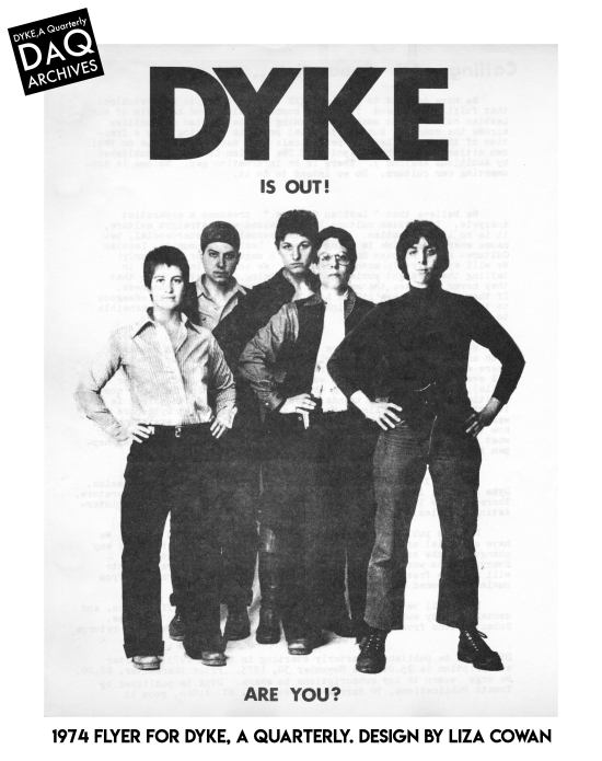 Dyke is out flyer  dyke a quarterly 1974 design by Liza Cowan