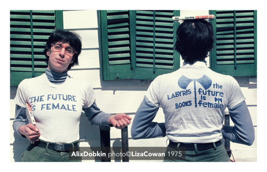 The future is female t-shirt labyris books worn by alix dobkin photo by liza cowan 1975
