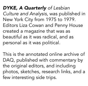Dyke a quarterly blurb for website
