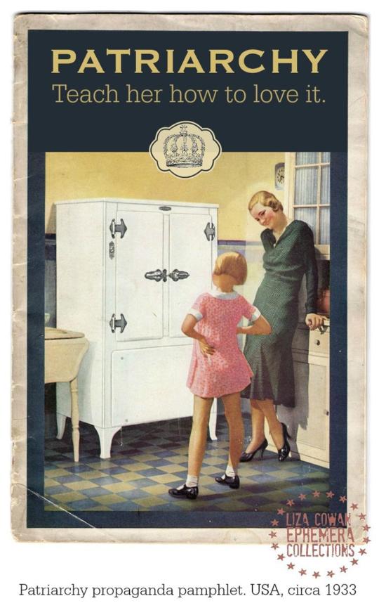 Patriarchy, Teach her how to love it. Propaganda pamphlet USA circa 1933. Liza Cowan Ephemera Collections via Liza Cowan FAKE!™