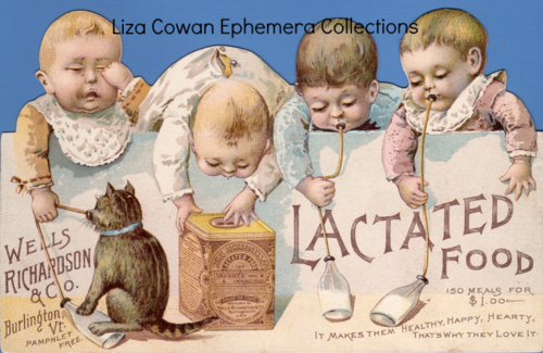 Lactated food wells richardson & Co. Liza Cowan Ephemera Collections