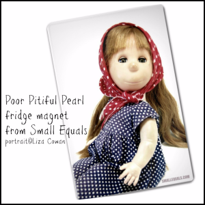 poor pitiful pearl doll magnet from small equals photo ©liza cowan