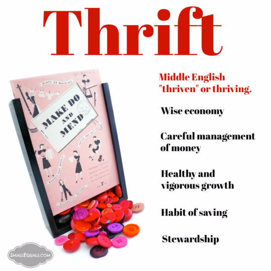 Thrift, saving money, money management