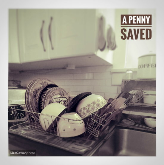 A penny saved is a penny earned  saving money  _Editing