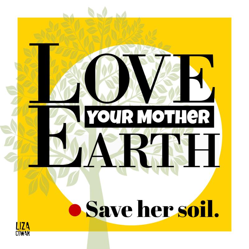 Liza cowan design love your mother earth 2019