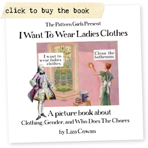 I want to wear ladies clothes book by Liza Cowan smalleqals.com